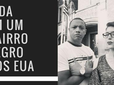 [CULTURA] Os bairros negros nos EUA