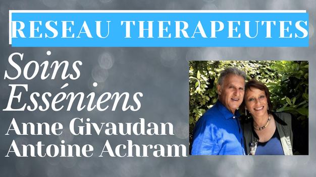 Soins Esséniens - Anne Givaudan & Antoine Achram