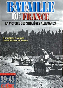 La bataille de France en 39-45