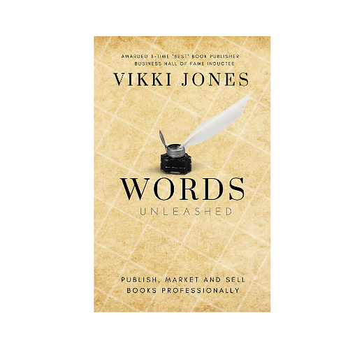 Words Unleashed - Write, Publish, and Sell Books Professionally