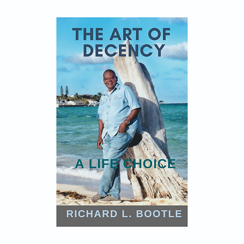 The Art of Decency: A Life Choice
