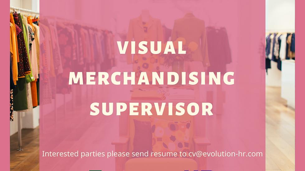 Visual Merchandising Supervisor