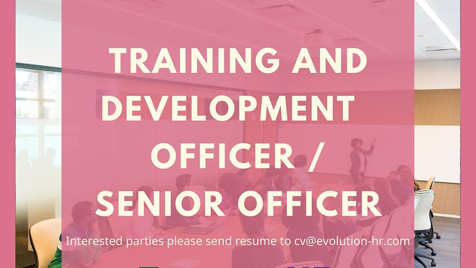 Training and Development Officer / Senior Officer