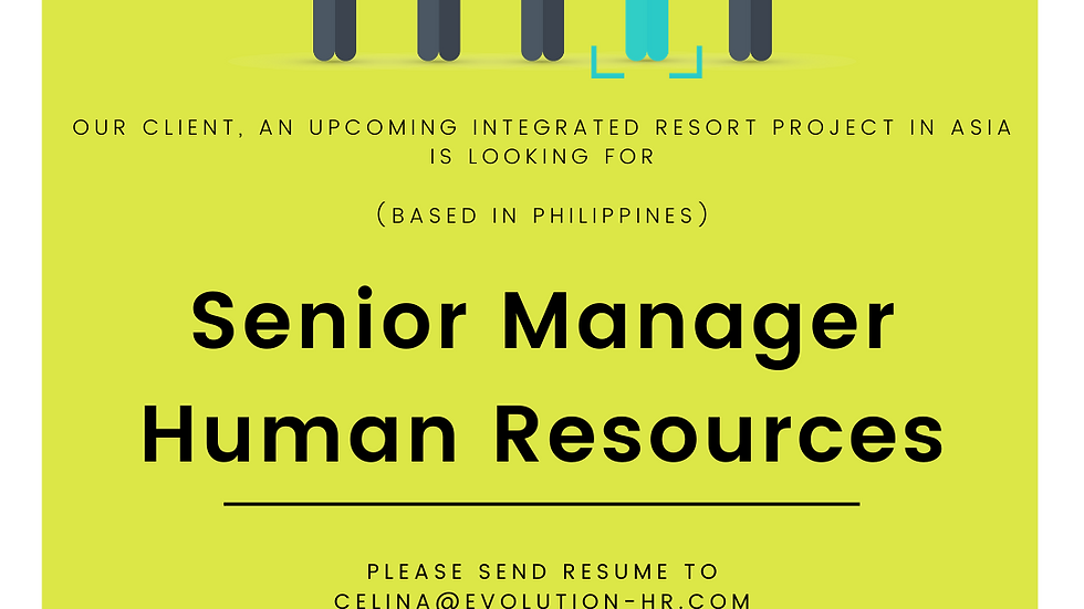 Senior Manager - Human Resources (Based in Philippines)