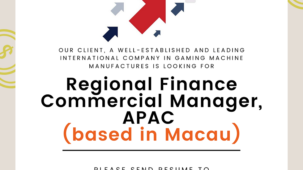 Regional Finance Commercial Manager, APAC (based in Macau)