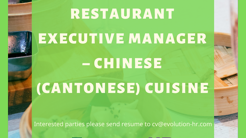 Restaurant Executive Manager – Chinese (Cantonese) Cuisine