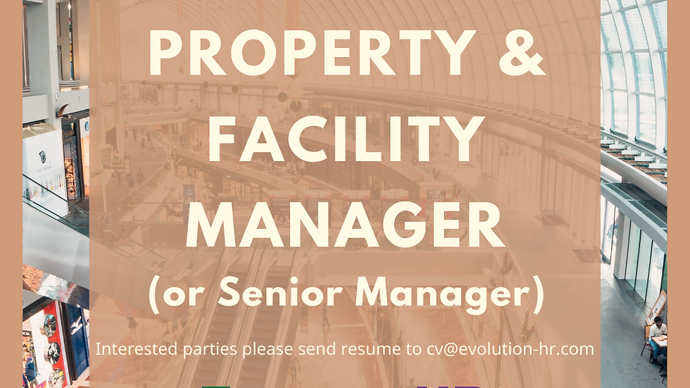 Property & Facility Manager / Senior Manager