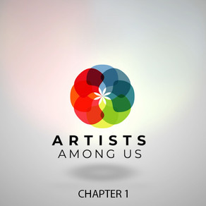 Artists Among Us (Documentary Series) - Chapter 1