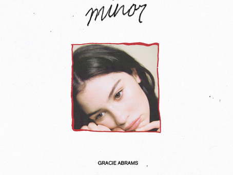 Minor – Gracie Abrams