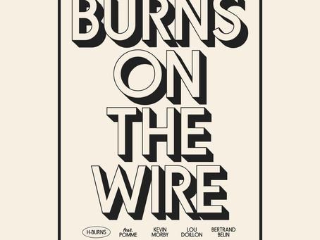 BURNS ON THE WIRE par H-BURNS and The Stranger Quartet en hommage à Leonard Cohen