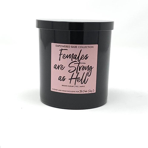 Females are Strong as Hell Candle