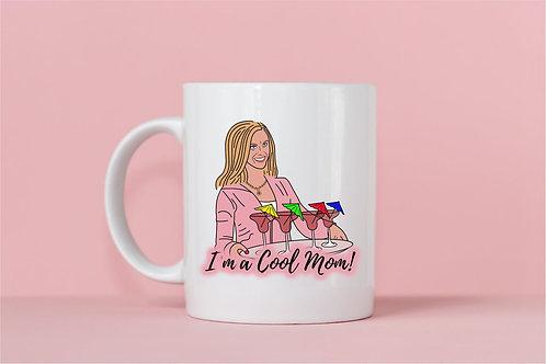 I'm A Cool Mom Mug