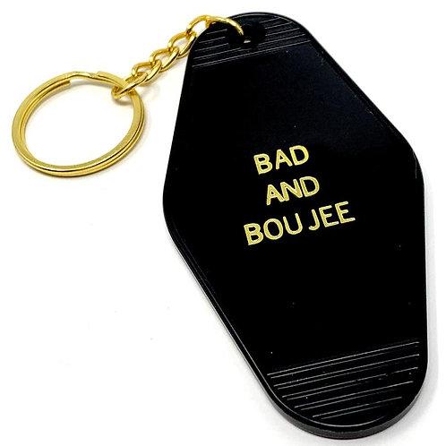 Bad And Boujee Keychain