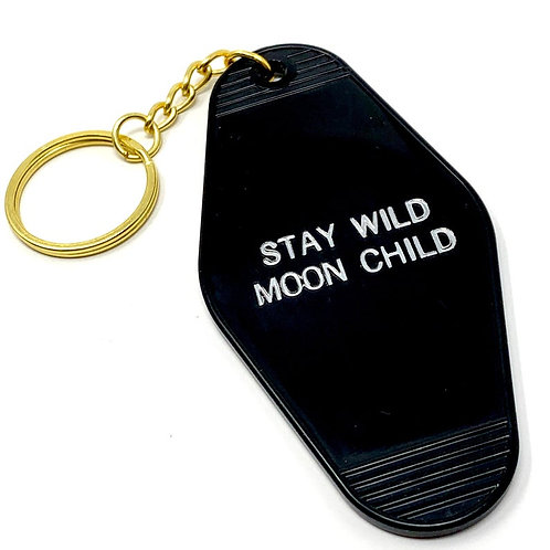 Stay Wild Moon Child Keychain - Cosmic Babe Collection