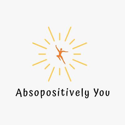 absopositivelyyou.jpg