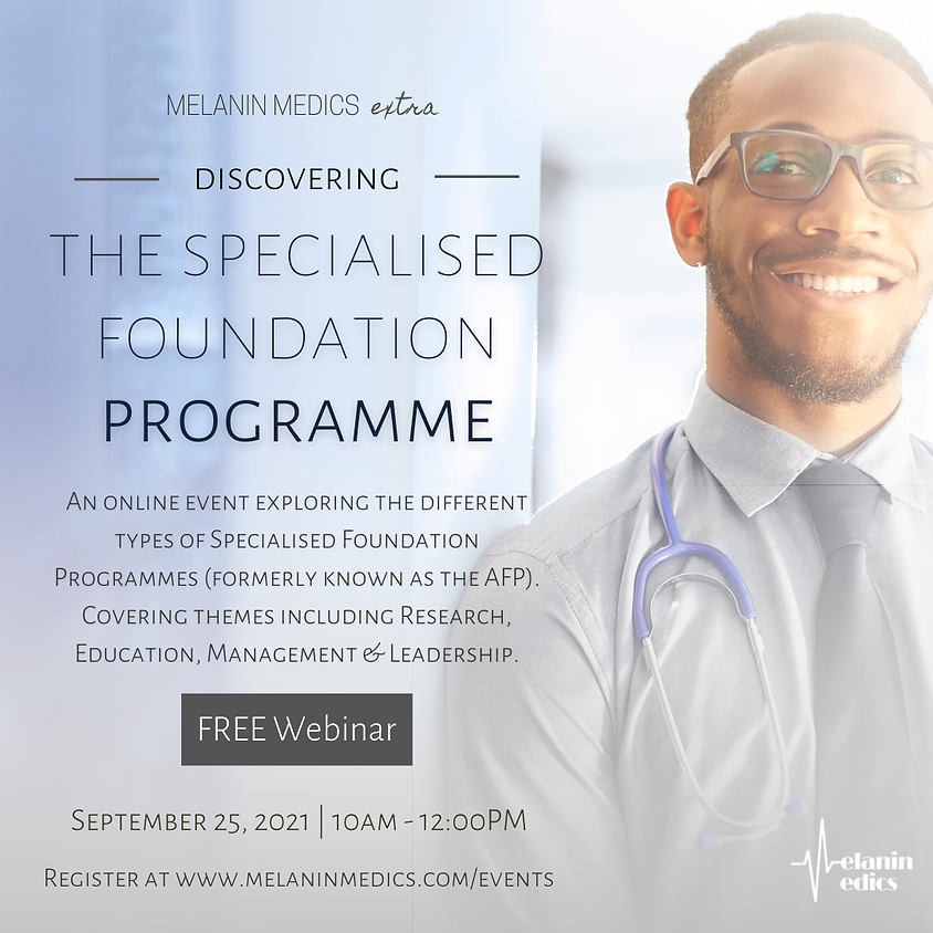 Discovering the Specialised Foundation Programme (Formerly AFP)
