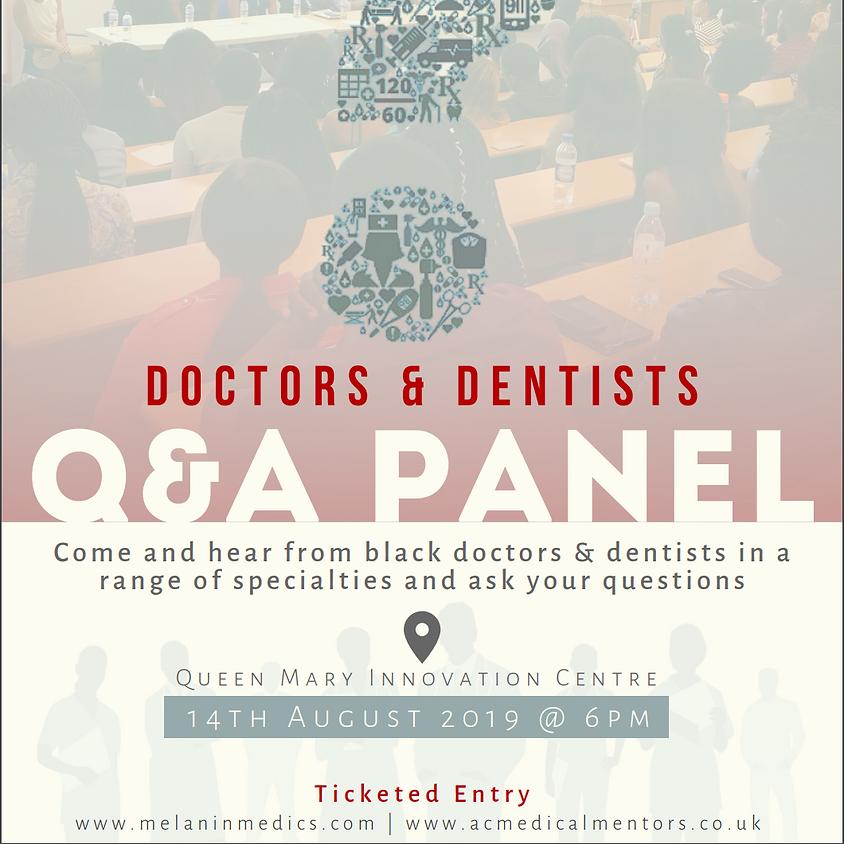 Doctors & Dentists Q&A Panel