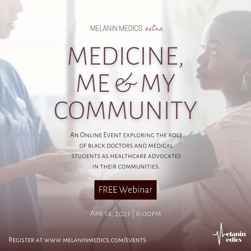 Medicine, Me & My Community