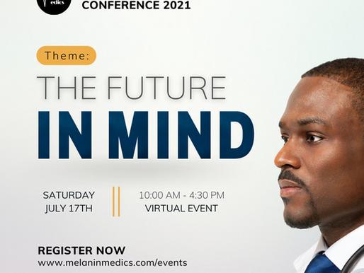 Melanin Medics Annual Conference 2021: Event Report