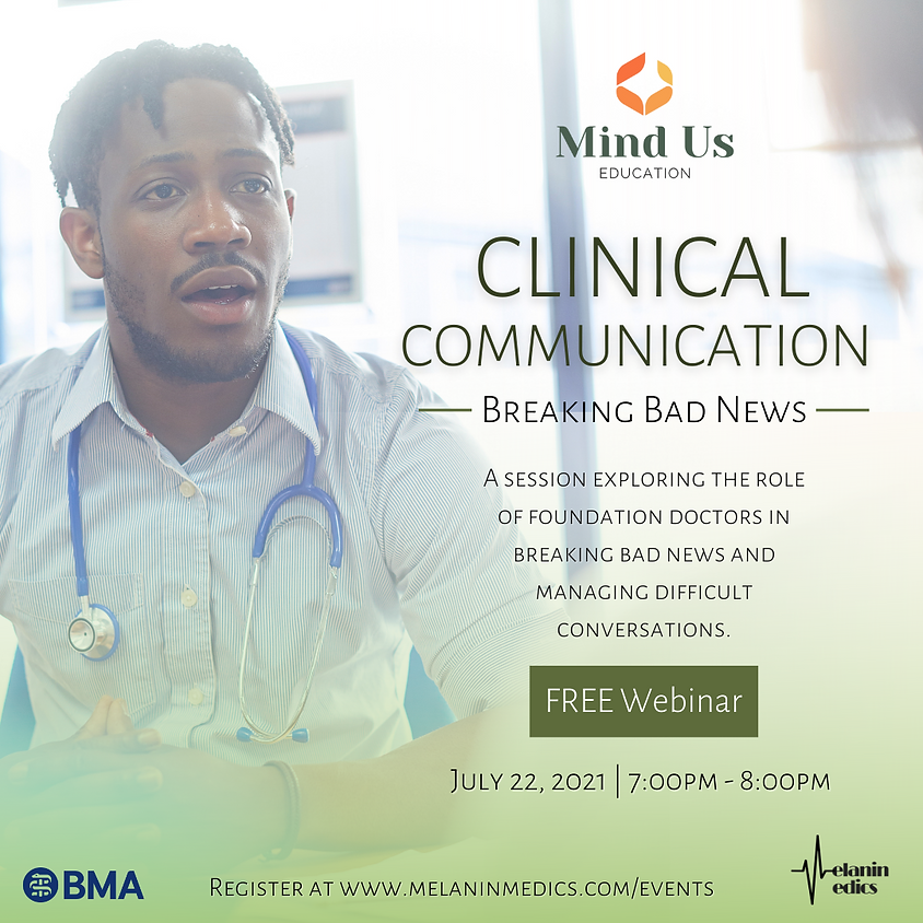 Clinical Communication: Breaking Bad News