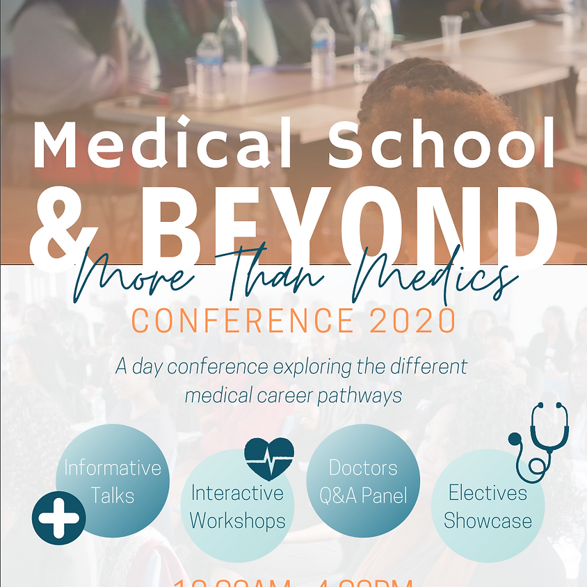 Medical School & Beyond Conference 2020: More than Medics