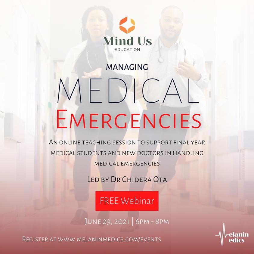 Managing Medical Emergencies
