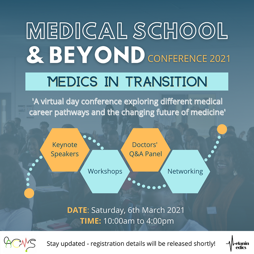 Medical School & Beyond Conference: Medics in Transition