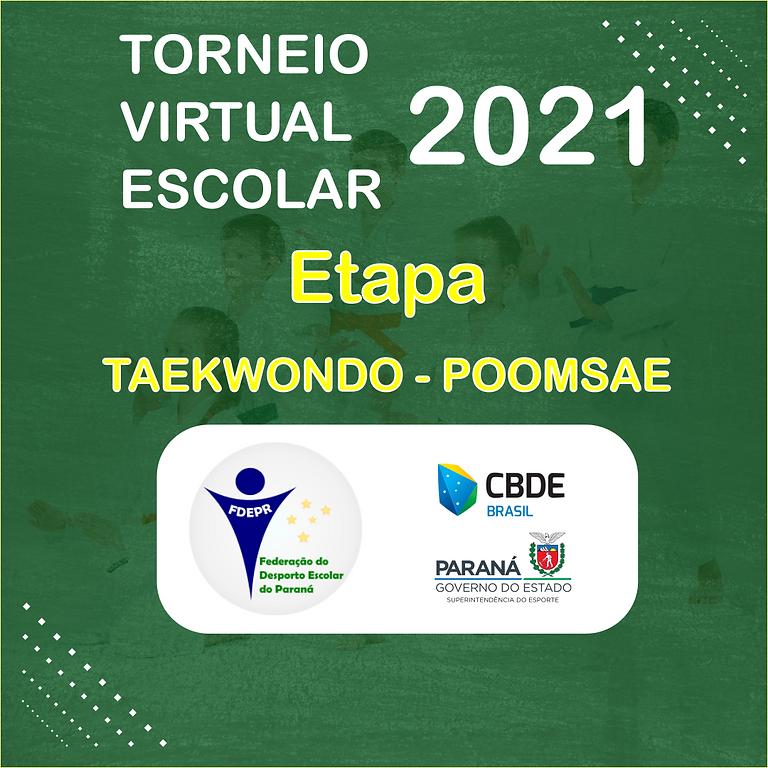 Torneio Virtual Escolar 2021 - Etapa Taekwondo - Poomsae