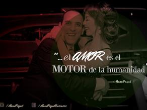 El amor es el motor...