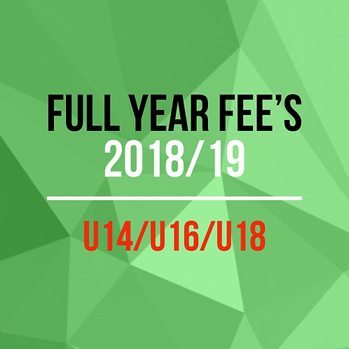 Full year fee's U14/U16/U18