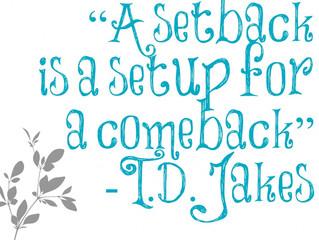 Setback or Setup?