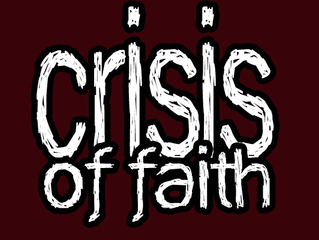 My Crisis of Faith