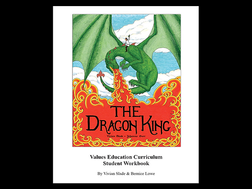The Dragon King Values Education Curriculum Student Workbook