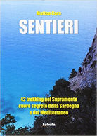 Libro escursionismo Supramonte Matteo Cara