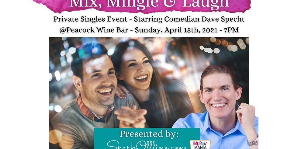 Mix, Mingle & Laugh Singles Event (Private)