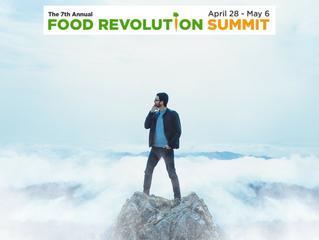Food Revolution Summit April 28 - May 6