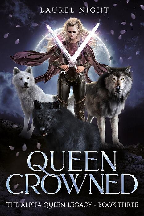 Queen Crowned - Book Three - Laurel Nigh