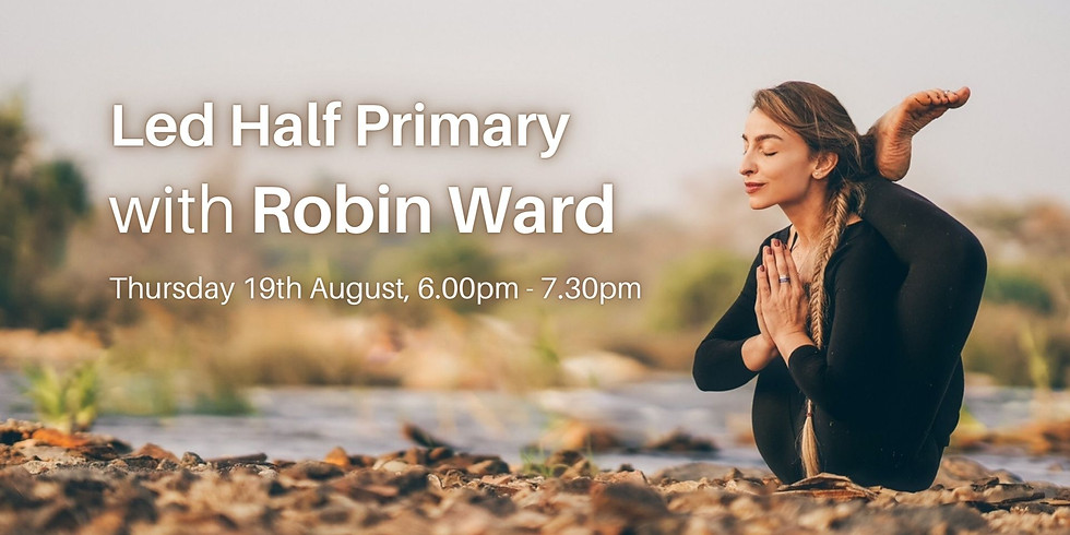 Led Half Primary with Robin Ward