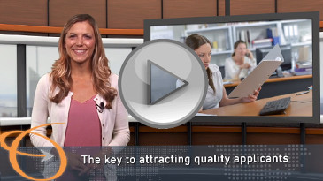 Video: The key to attracting quality applicants