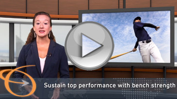 Video: Sustain top performance with bench strength