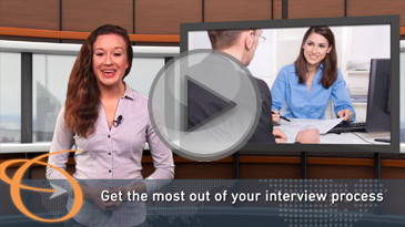 Getting the Most out of Your Interview Process