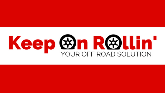Keep On Rollin' - Your Off Road Solution