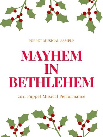 2011 Mayhem in Bethlehem (Puppets).mp4