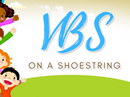 VBS On a Shoestring Budget
