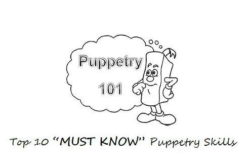 """DOWNLOAD: Puppetry 101 - Top 10 """"MUST KNOW"""" Puppetry Skills"""