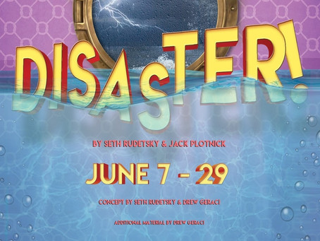 """Disaster!"" at the Pollard Theatre"