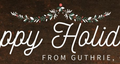 Happy Holidays from Guthrie, OK!