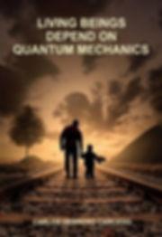 quantum mechanics, living beings, experiment double slit, superposition, entanglement, biophotons, solitons, microtubules