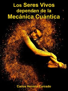 Seres  Vivos y Mecánica Cuántica