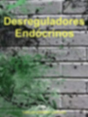 desreguladores endócrinos, bisfenol A, ftalatos, PFOA, PFOS, POPs